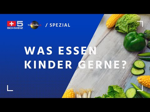 Was essen Kinder gerne?   TTD-Spezial vom 22.09.2020