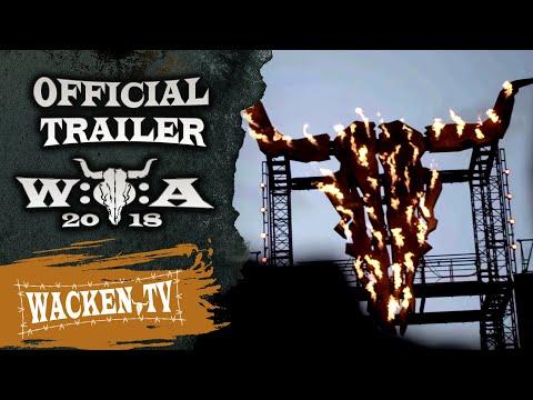Wacken Open Air 2018 - Official Trailer (Final Version) - Wacken Worldwide!