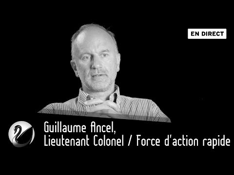 Guillaume Ancel, Lieutenant Colonel / Force d'action rapide [EN DIRECT]