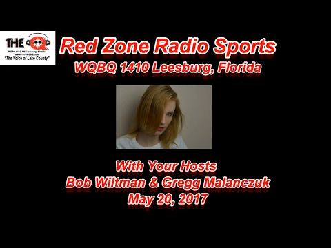 Red Zone Radio Sports May 20 2017