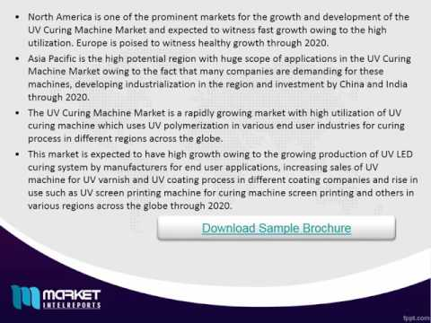 Global UV Curing Machine Sales Market Share,Size & Forecast & Trends 2020
