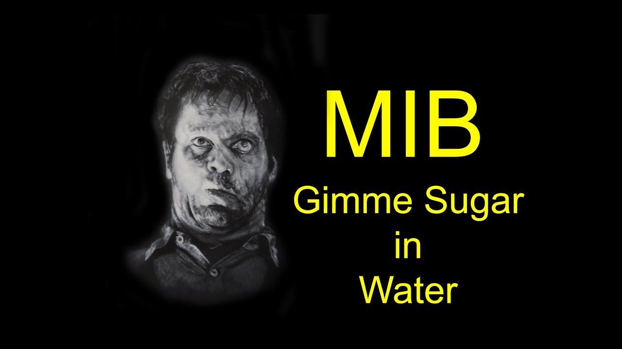 Mib Edgar More Sugar