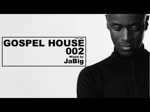 Gospel House Music Mix By DJ JaBig (Praise And Worship Songs; Christian Spiritual Playlist)