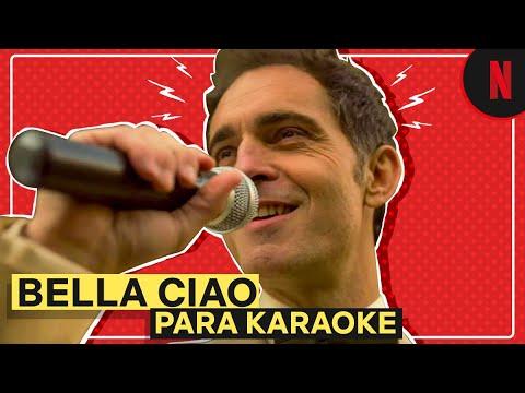 Bella Ciao En Versión Karaoke | La Casa De Papel