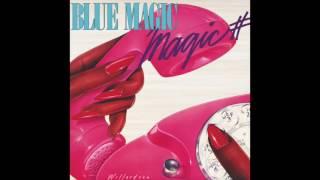 Blue Magic - See Through