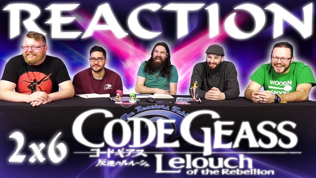 Code Geass 2x6 REACTION!!