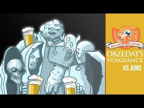 Much Abrew: Obzedat's Vengeance vs. Jund (Match 1)