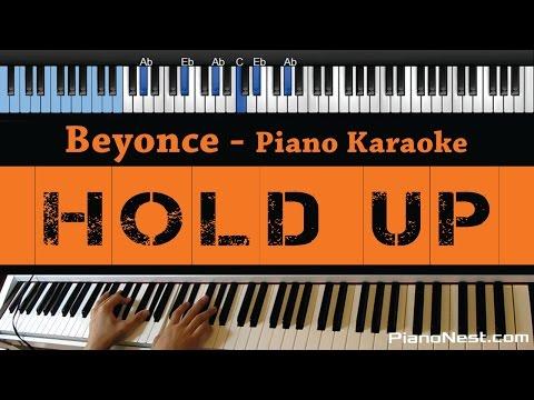 Beyonce - Hold Up - LOWER Key (Piano Karaoke / Sing Along)