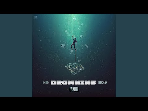 Drowning feat Kodak Black