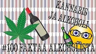 Alkoholi ja kannabis | #100faktaaalkoholista -  45