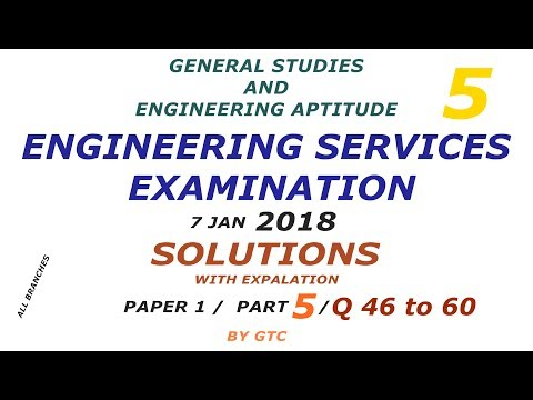 Engineering Services Examination 2018 Solution #5 ( Paper 1 GS ) Q 46 to 60