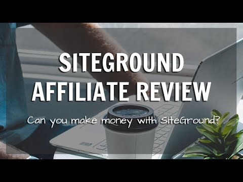 A SiteGround Affiliate Review - Earn Commissions Selling Web Hosting thumbnail