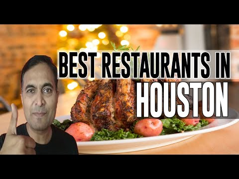Best Restaurants And Places To Eat In Houston, Texas TX