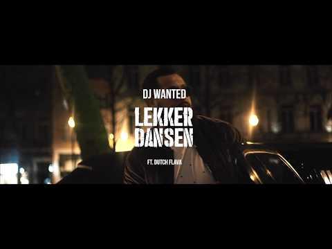 DJ Wanted - Lekker Dansen ft. Dutch Flava