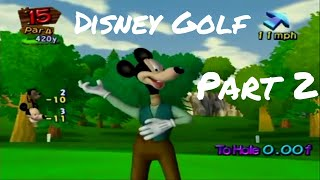 Disney Golf: Healthy Competition - Part 02