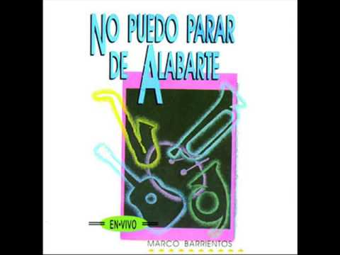 NO PUEDO PARA DE ALABARTE   Marco Barrientos 1993 CD COMPLETO HD