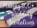 Making 100+ Wedding Invitations