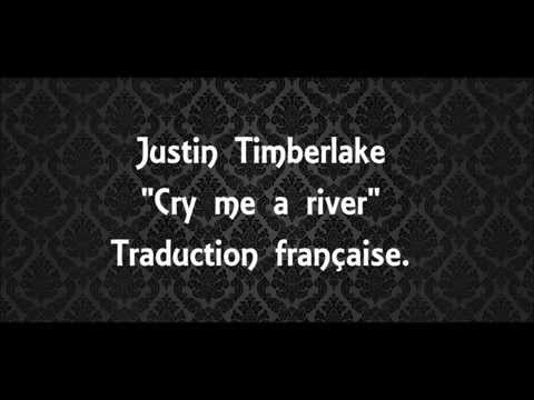 """Justin Timberlake """"Cry Me A River""""  Traduction Française"""
