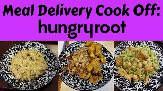 Meal Delivery Cook Off:  Hungry Root   Vegan