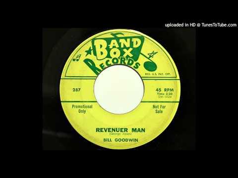 Bill Goodwin - Revenuer Man (Band Box 287) [1962 rockabilly]