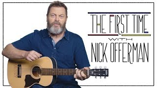 The First Time with Nick Offerman | Rolling Stone