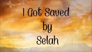 """""""I Got Saved"""" by Selah"""