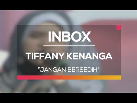 Tiffany Kenanga - Jangan Bersedih (Live on Inbox)