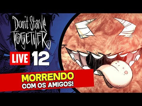Don't Starve Together: A New Reign (Wolfgang) Ao Vivo #12