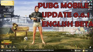 HOT NEWS 😻 : UPDATE 0.6.1 PUBG MOBILE GLOBAL BETA ENGLISH FIRST REVIEW