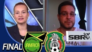 Jamaica vs Mexico | Gold Cup 2015 Final Picks | CONCACAF