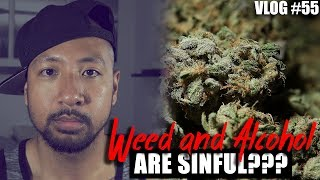 Why ALCOHOL and WEED are SINFUL!!! | SFPvlog