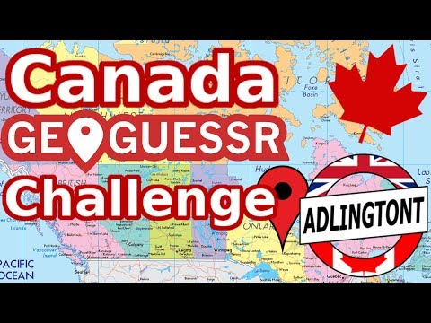 Canada Geoguessr Challenge - Canada Day 2017 Special