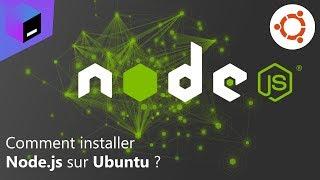 Comment installer Node.js sur Ubuntu ?
