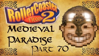 Roller Coaster Tycoon 2 Medieval Paradise - Part 70 - Battering Ram Coaster