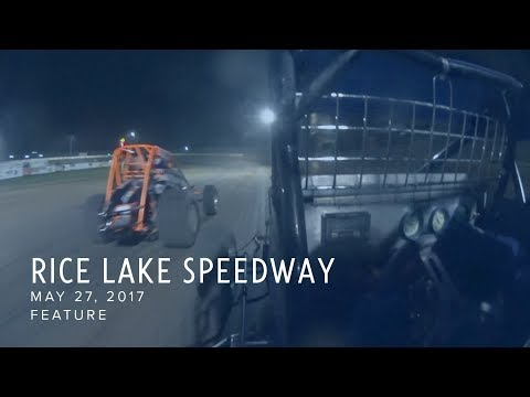 May 27, 2017 Rice Lake Speedway