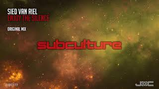 Sied van Riel - Enjoy the Silence [Subculture]