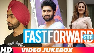 Fast Forward This September | Video Jukebox | Ammy Virk | Jassie Gill | B Praak | Jaani | New Songs
