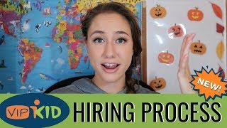 NEW! VIPKID Hiring Process (Oct. 2018) EVERYTHING'S CHANGED! + Certification Center Details