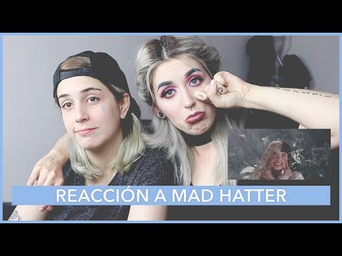REACCIÓN A Melanie Martinez - Mad Hatter (Official Music Video) REACTION