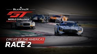 RACE 2 - COTA - Blancpain GT World Challenge America - LIVE