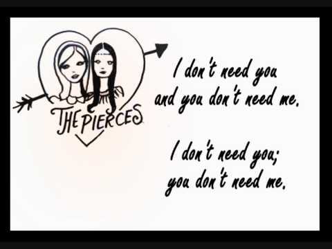 you need me i don t need you live room the pierces i don t need you 28384