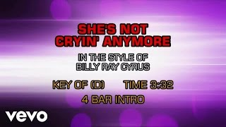 Billy Ray Cyrus - She's Not Crying Anymore (Karaoke)