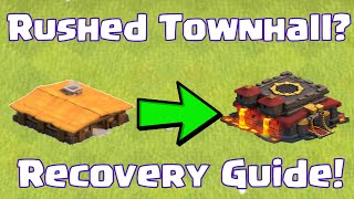 Clash Of Clans Recover From Townhall Rushing | How To Recover Your Village