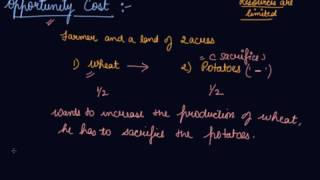 Opportunity Cost | Class 12 Microeconomics Introduction to Microeconomics