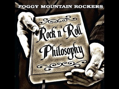 Foggy Mountain Rockers - Rock 'n' Roll Philosophy (Part Records) [Full Album]