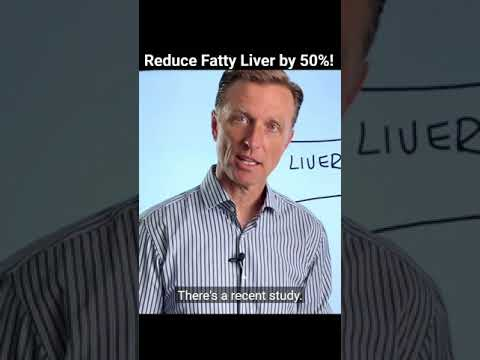Reduce Fatty Liver by 50 Percent!