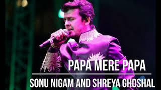 Papa mere Papa Karaoke #Sonu Nigam and Shreya Ghoshal