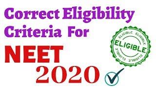 Correct Eligibility Criteria for NEET 2020