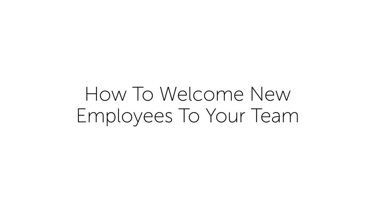 How to welcome new employees to your team youtube thecheapjerseys Choice Image