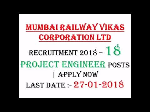 Mumbai Railway Vikas Corporation Ltd Recruitment 2018 – 18 Project Engineer Posts | Apply Now